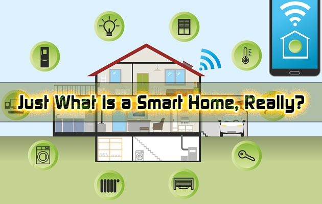 Just What Is a Smart Home, Really?