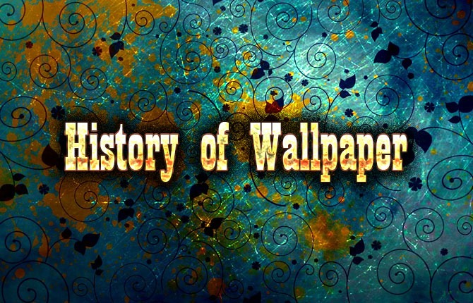 Photo of History of Wallpaper