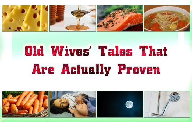 Photo of Old Wives' Tales That Are Actually Proven
